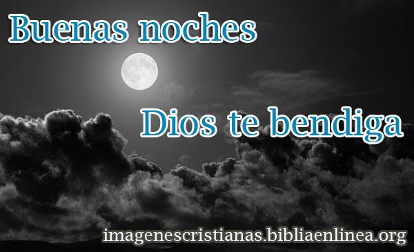 Buenas noche Dios te bendiga