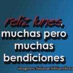 Feliz Lunes muchas bendiciones