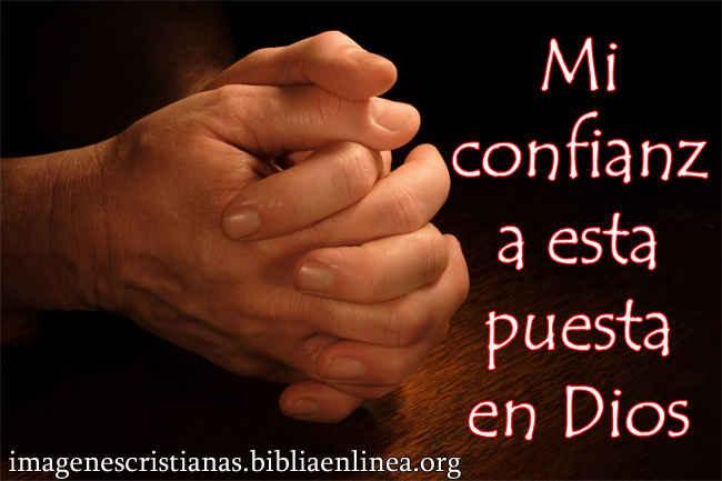 mi confianza esta puesta en Dios