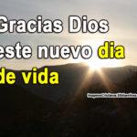 Imágenes con frases para dar gracias a Dios por un día mas de vida
