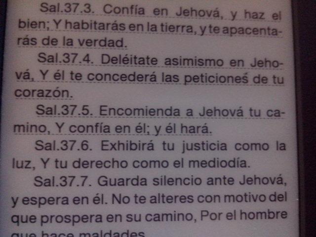 Salmos 37.4 Deleitate asimismo en Jehova