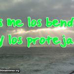 Imagenes con frases Dios me los bendiga y los proteja
