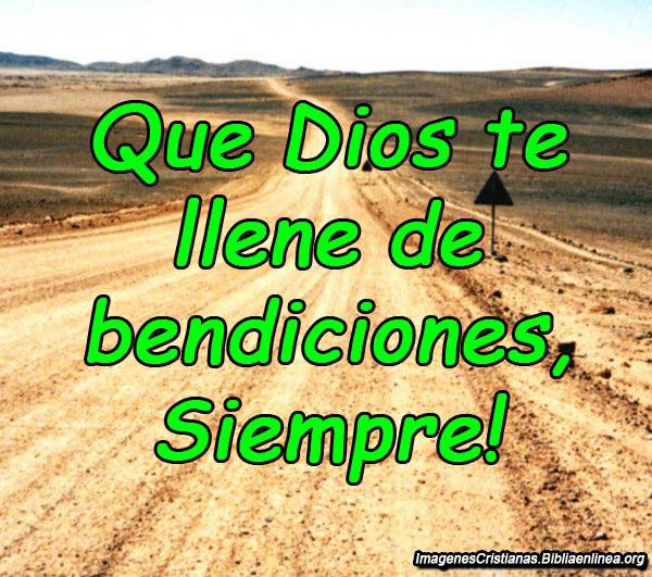 Dios te llene de bendiciones
