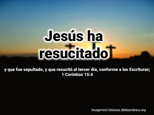 Imagenes cristianas Jesucristo ha resucitado