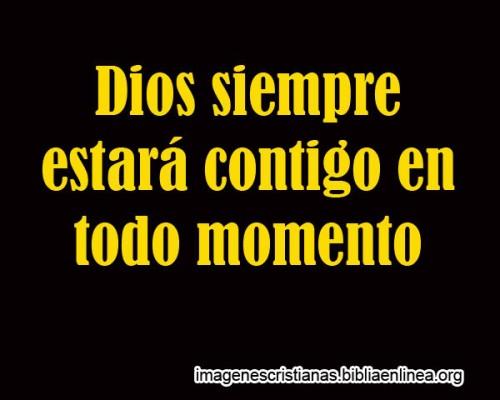 Dios estara contigo siempre