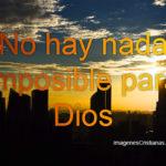 Día domingo: No hay nada imposible