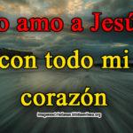 Imagenes Cristianas de amor a Jesús
