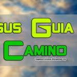 Imagenes con Frases Cristianas Jesús Guía mi camino