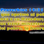 Proverbios 14.31: Acerca de los Pobres