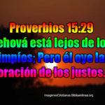 Imagenes de proverbios 15:29 Jehová está lejos de los impíos