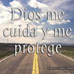 Imágenes Cristianas con frases: Dios me cuida y me protege