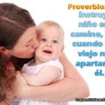 Proverbios 22:6 Instruye al niño en su camino