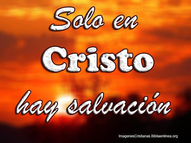 Solo en Cristo hay Salvacion Imagenes