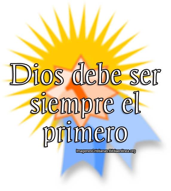 Dios debe ser el primero