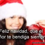 Feliz navidad, que el Señor te bendiga siempre.