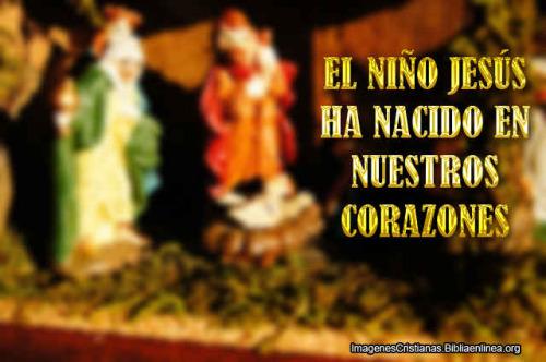niño Jesus ha nacido en nuestros corazones