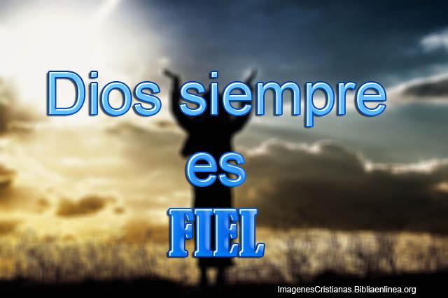Dios siempre es fiel