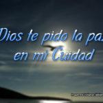 Imagenes con Oraciones: Dios te pido la paz en mi Cuidad