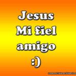 Jesus Mi fiel Amigo