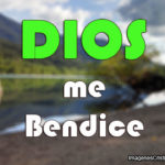 Imagenes cristianas Dios me bendice
