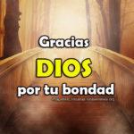 Imágenes Cristianas: Gracias Dios por tu bondad