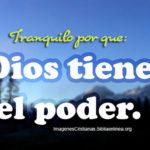 Frases Cristianas: Dios tiene el poder