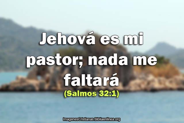 Imagenes Cristianas Jehova es mi Pastor