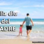 Imágenes y frases para el día del padre 2015