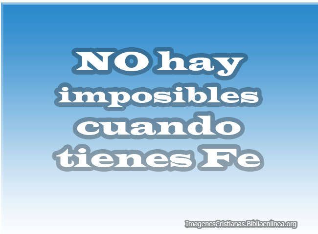 No hay imposibles frases