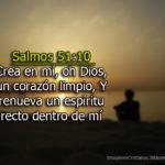 Imágenes de Salmos el 51:10 Crea en mí, oh Dios, un corazón limpio