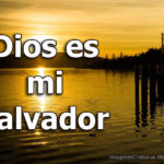 Imágenes Cristianas: Dios es mi salvador