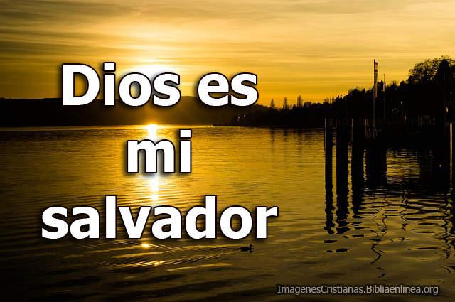 Dios es mi salvador Imagenes