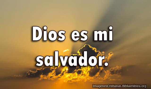 Imagenes de Dios es mi salvador