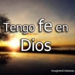 Imagenes de Tengo Fe en Dios