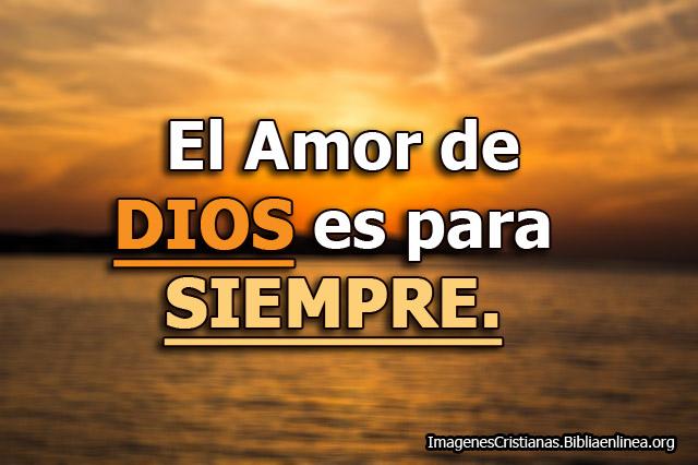 El amor de Dios es para siempre Imagenes