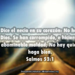 Salmos No hay quien haga bien (Dice el necio)