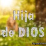 Imagenes Cristianas: Hija De Dios