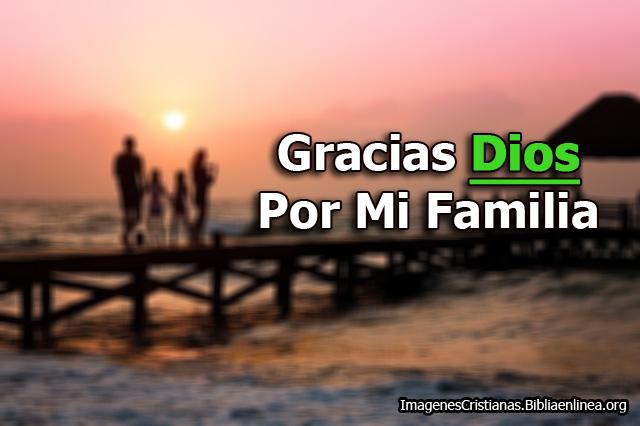 Imagenes de Gracias Dios por la Familia