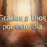 Imágenes cristianas Gracias a Dios por hoy