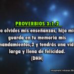 Proverbios 3:1-2 No olvides mis enseñanzas