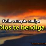 Imágenes de imagen feliz cumple amiga Dios te bendiga