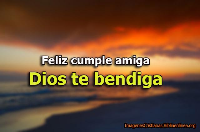 Feliz cumple amiga Dios te bendiga Imagen