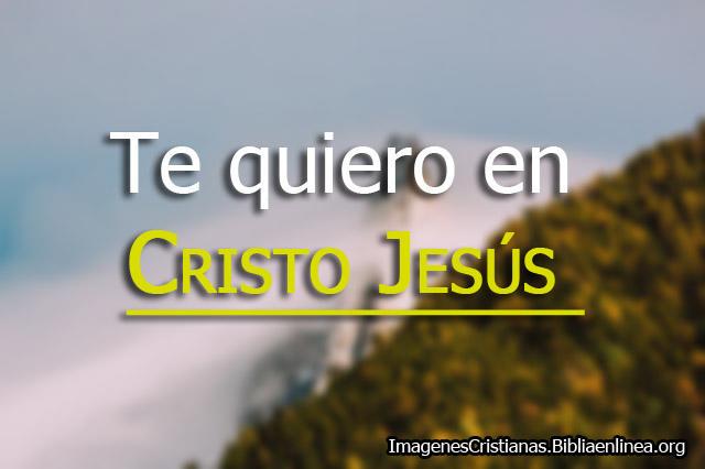 Imagenes Cristianas Te quiero