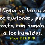 Imagenes de Proverbios: El Señor […] trata con bondad a los humildes