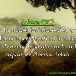 Imágenes de Salmos 81:7 En la calamidad clamaste, y yo te libré
