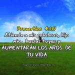Imágenes de Pro 4:10 […] y aumentarán los años de tu vida
