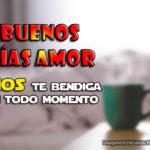 Imágenes Cristianas de Buenos días Amor