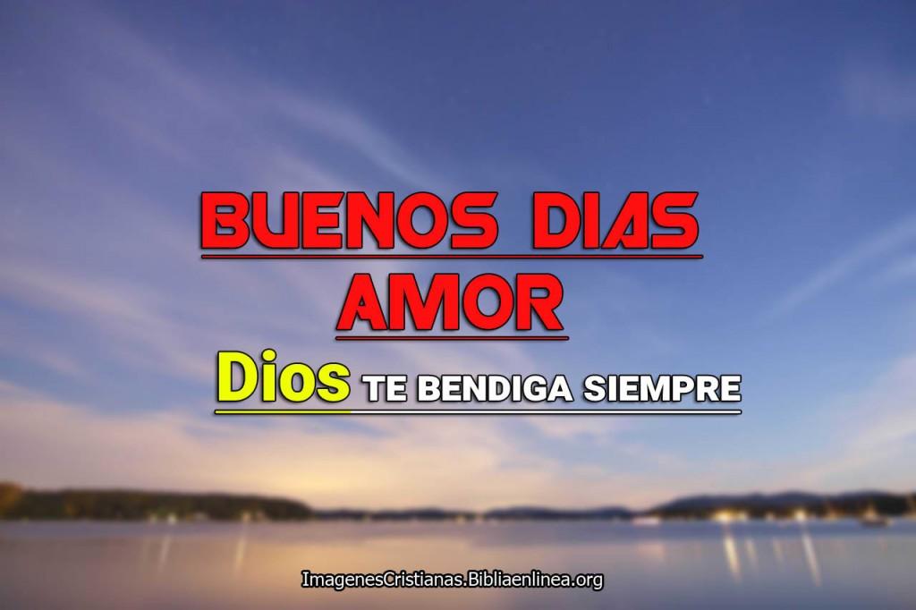 Imagen y frase de Buenos dias Amor Cristiana