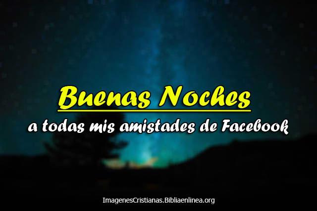 Imagenes Cristianas Buenas noches amigos de face
