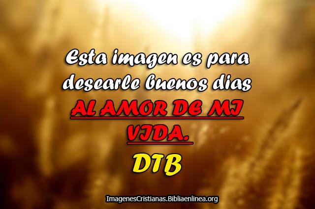 Imagenes Cristianas Buenos dias Amor de mi vida